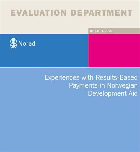 Essays Based Payment Reporting by Experiences With Results Based Payments In Development Aid