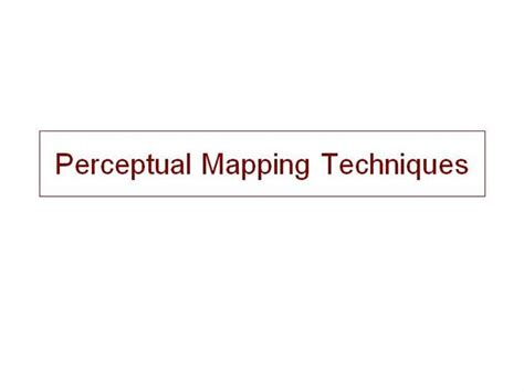 perceptual map template powerpoint perceptual mapping techniques authorstream