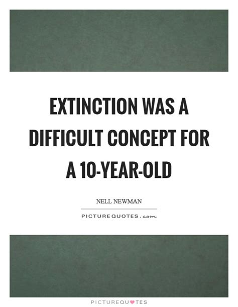 beyond extinction even the concept of is a lie books extinction quotes extinction sayings extinction