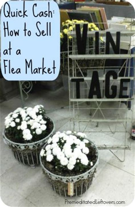 Handmade Items That Sell At Flea Markets - 25 best ideas about flea market crafts on