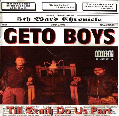till do us part b e worldwide geto boys till do us part 1993