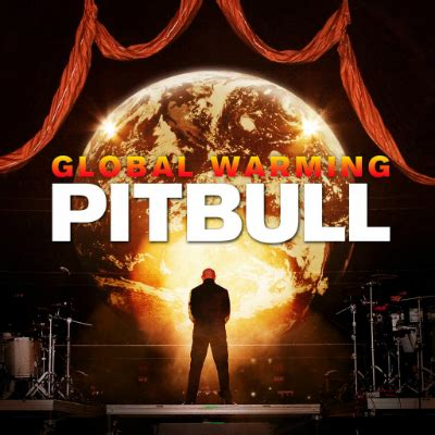 download mp3 feel this moment pitbull ft christina pitbull s global warming tracklist album features