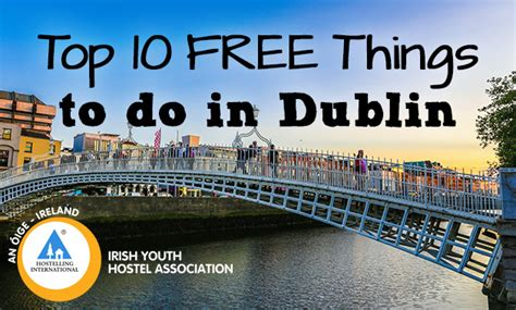 Top Five Sexual Things Want Us To Do by Top 10 Free Things To Do In Dublin