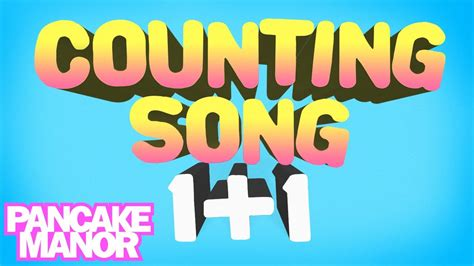counting song counting song addition song for pancake manor