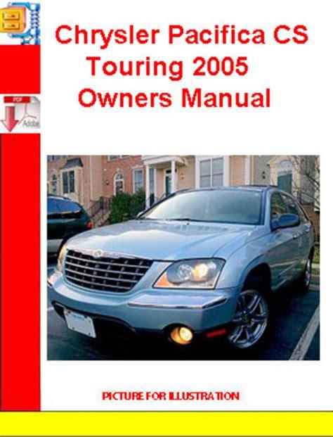 chrysler pacifica 2004 2005 repair manuals download chrysler pacifica cs touring 2005 owners manual download