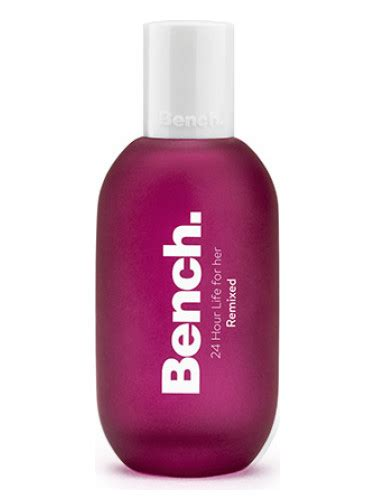 bench for her bench 24 hour life remixed for her bench perfume a new
