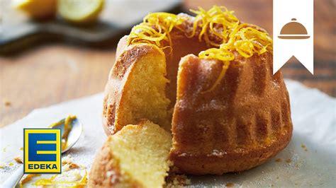 zitronen kuchen zitronenkuchen rezept gugelhupf mit kandierten zesten