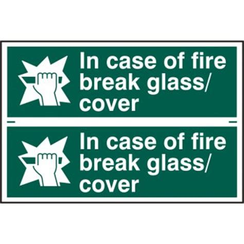 in case of fire break glass cover sign 2 per sheet