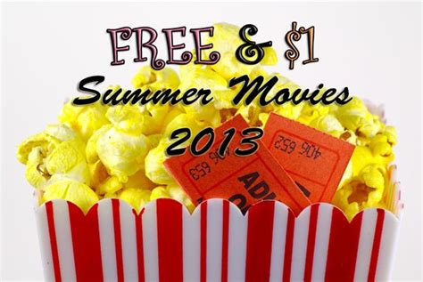 Or 2013 Free Free Or 1 Summer 2013 At Your Local Theaters Amc Cobb Cinemark Regal Muvico