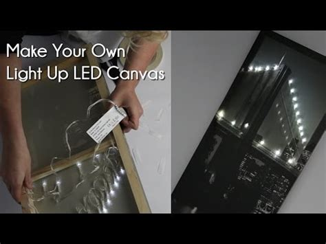make your own led l make your own light up led canvas youtube