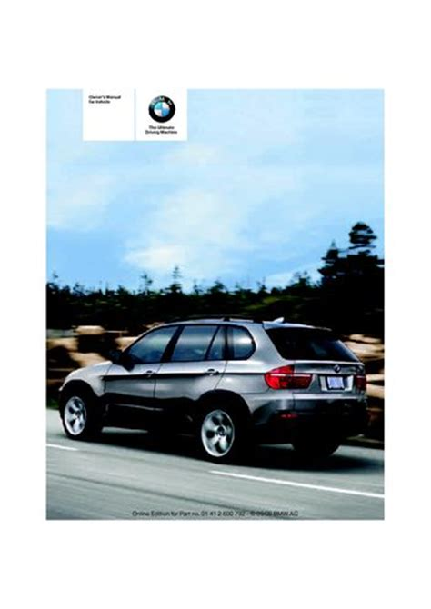 download car manuals pdf free 2008 bmw x5 spare parts catalogs download 2009 bmw x5 35d xdrive owner s manual pdf 317 pages
