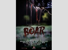 'Boar' Trailer Finally Released...And It Is Gory ... 2016 Movie Releases Dvd