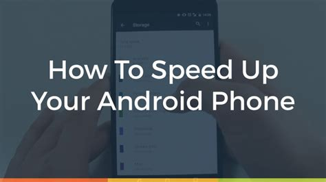 speed up my android how to speed up your android phone in 2016 the gazette review