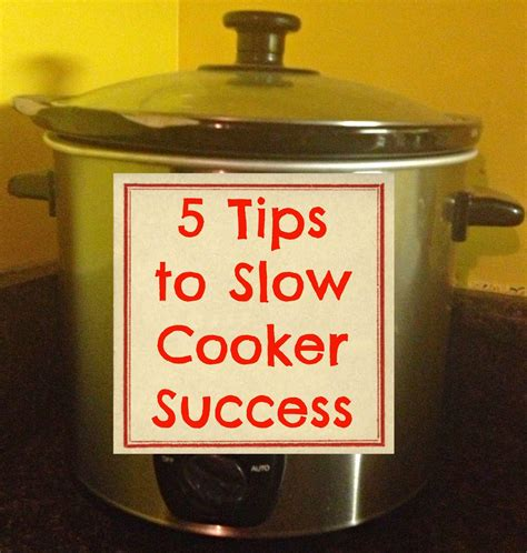 5 tips to slow cooker success the food hussy