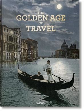 the grand tour the 9783836549776 the grand tour the golden age of travel marc walter 9783836549776