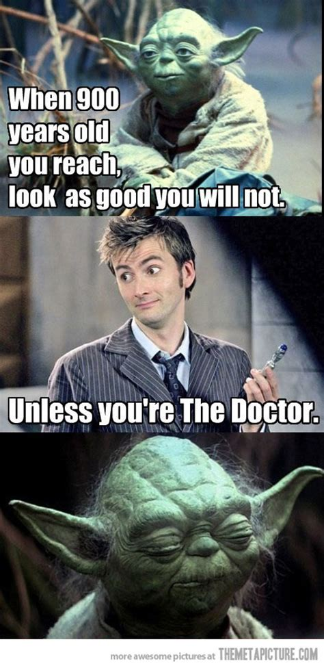Funny Doctor Who Memes - look as good you will not the meta picture