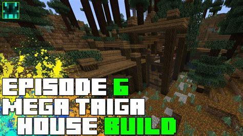 episode 27 ideas for building a house on a budget fine homebuilding minecraft 1 7 mega taiga house build process episode 6