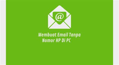 membuat email sekaligus   hp  pc