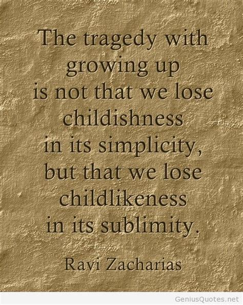 Ravi Zacharias and the difference between childlike and ...