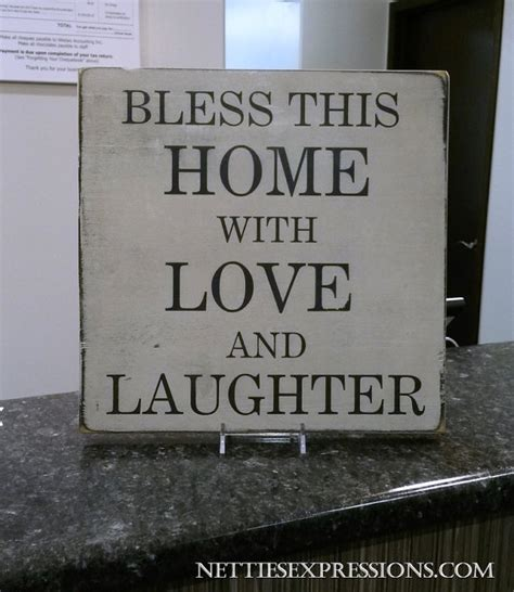 bless this home with and laughter rustic by
