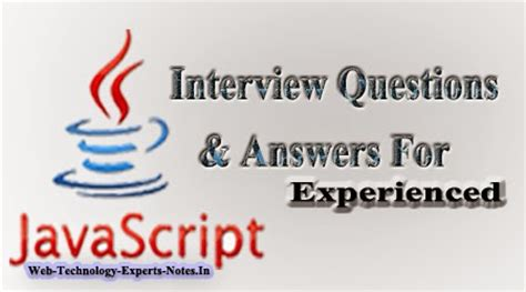 javascript tutorial interview questions and answers for experienced javascript interview questions and answers for experienced