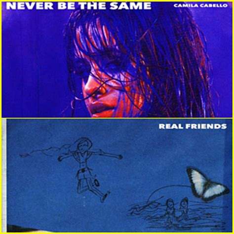 camila cabello real friends lyrics camila cabello drops two songs never be the same