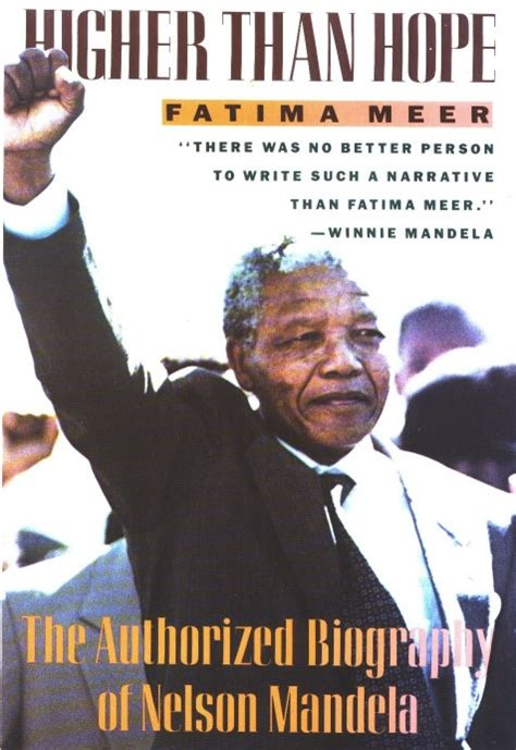 higher than hope a biography of nelson mandela higher than hope the authorized biography of nelson