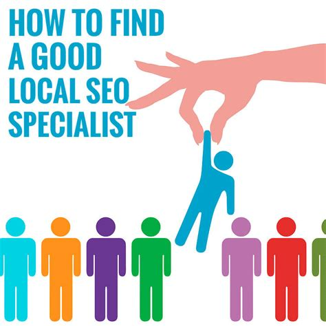 seo specialists how to find a local seo specialist