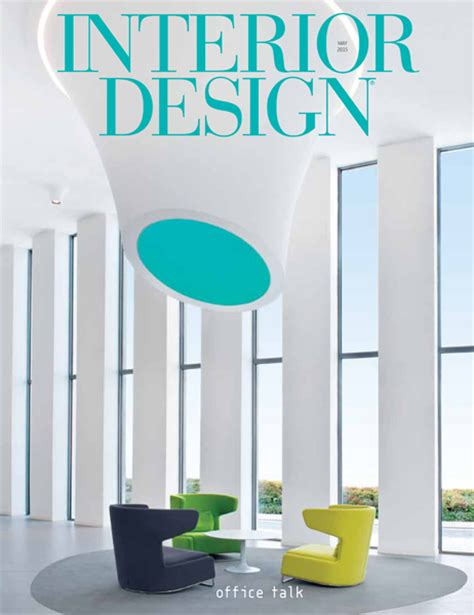 interior design editorial calendar 2015 interior design may 2015