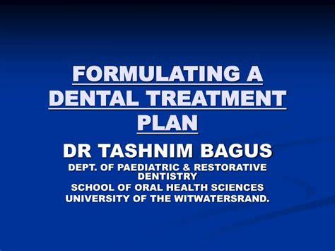 Ppt Formulating A Dental Treatment Plan Powerpoint Presentation Id 973597 Dental Treatment Plan Presentation