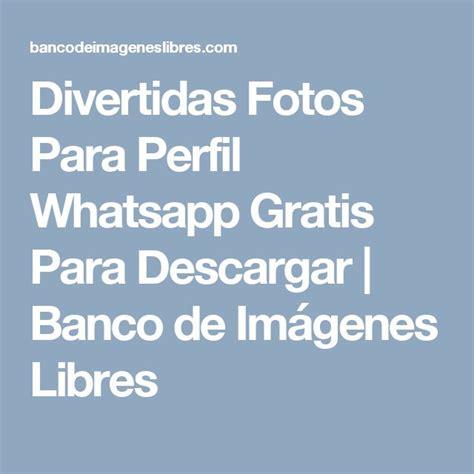 imagenes x whatsapp 25 melhores ideias sobre fotos de perfil whatsapp no