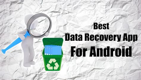 file recovery apps for android 5 best data recovery app for android to recover lost data trick xpert