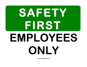 Use the form below to delete this printable safety employee only sign
