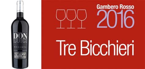 due bicchieri gambero rosso il don luigi nella guida vini d italia 2016