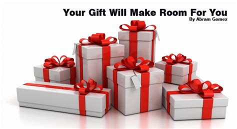 your gift will make room your gift will make room for you valley christian magazine