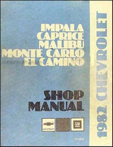 chevy impala chevrolet monte carlo repair shop manual 2006 2011 1982 chevy repair shop manual impala caprice monte carlo el camino