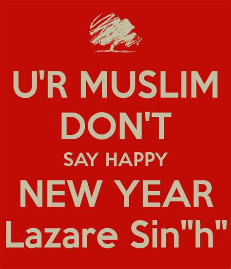 how do i say happy new year in german u r muslim don t say happy new year lazare quot h quot poster