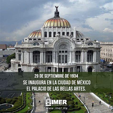 el palacio de la 29 de septiembre se inaugura el palacio de las bellas artes imer