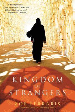Kingdom Of Strangerszoe Ferrarisalvabet kingdom of strangers a novel by zo 235 ferraris 9780316201766 nook book ebook barnes noble