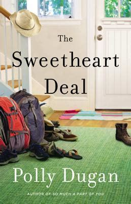 the dugan books the sweetheart deal by polly dugan reviews discussion