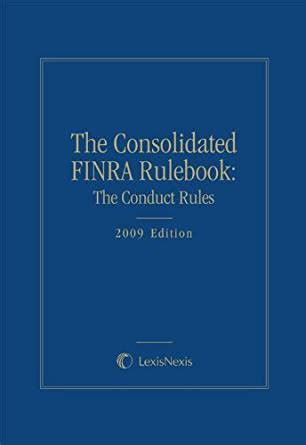 Finra Number Search The Finra Consolidated Rulebook The Conduct Kindle Edition By Jr Melvyn G