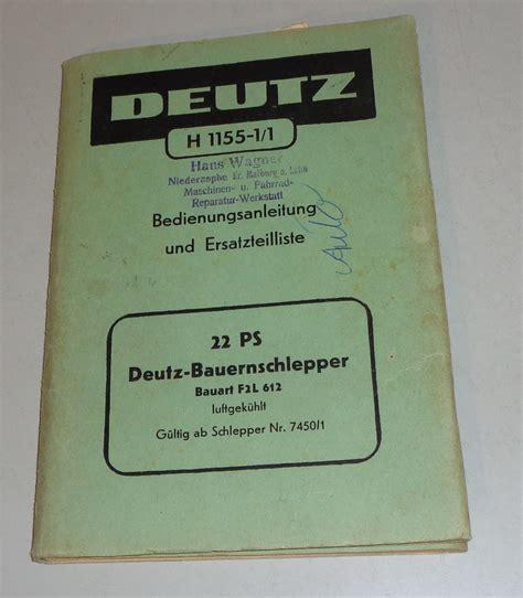 Husqvarna Motorrad Teilekatalog by Teilekatalog Betriebsanleitung Deutz 22 Ps