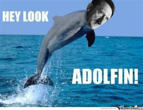 Dolphin Meme - nazi dolphin by christiano meme center