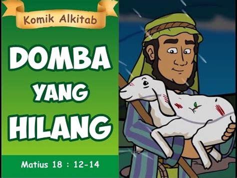 domba  hilang cerita alkitab youtube