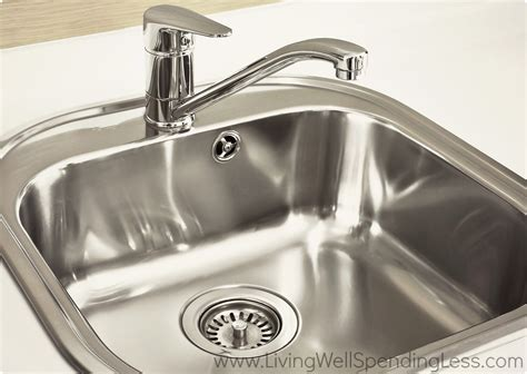 how to clean a kitchen sink clean kitchen sink living well spending less 174