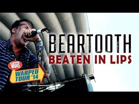 beartooth beaten in lips beartooth quot beaten in lips quot live vans warped tour