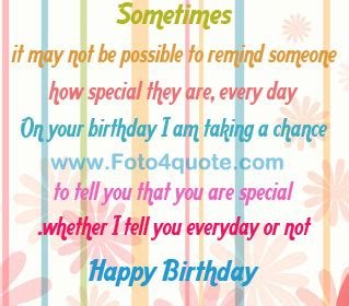 Happy Birthday Quotes For Someone Special Very Special Someone Quotes Quotes