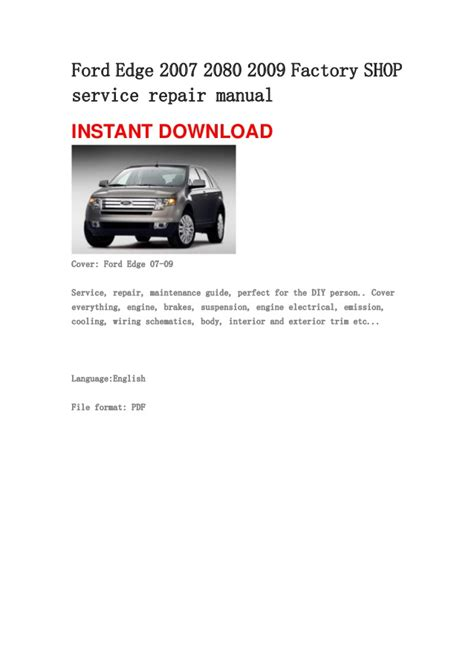 how to download repair manuals 2007 ford edge interior lighting ford edge 2007 2080 2009 repair manual