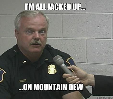 Mountain Dew Meme - cop kills honor student mydailycomplaint