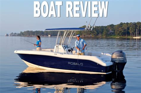 robalo boats reviews robalo r200 review smart boat buyer center console reviews